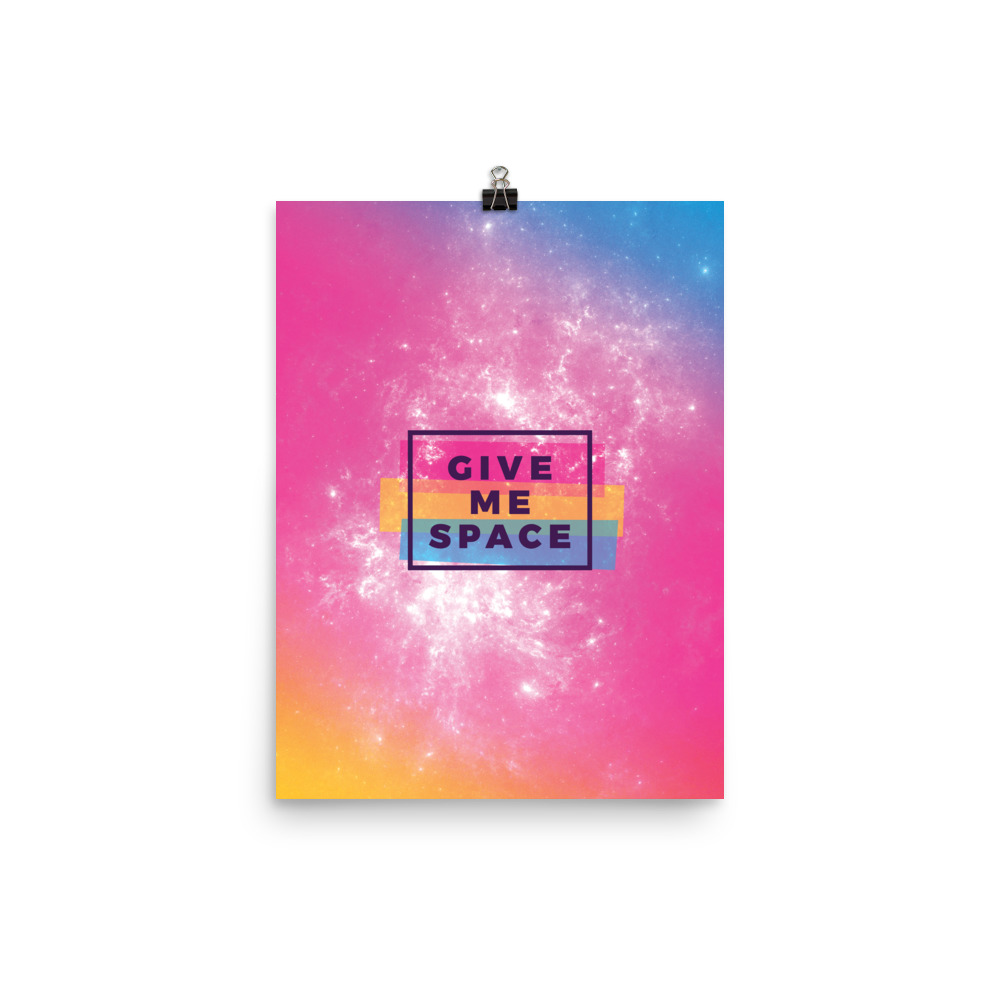 give me space poster print