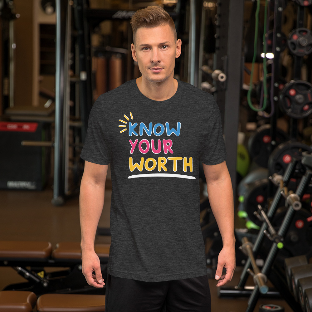 man wearing know your worth grey heathered colored shirt